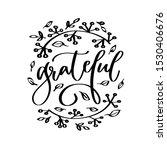 thanksgiving grateful iron on... | Shutterstock .eps vector #1530406676