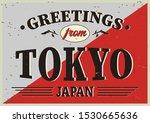 tokyo japan retro tin sign... | Shutterstock .eps vector #1530665636
