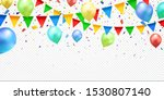 colorful confetti  balloons and ... | Shutterstock .eps vector #1530807140