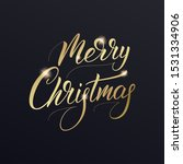 merry christmas calligraphy... | Shutterstock .eps vector #1531334906