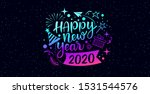 happy new year 2020 message... | Shutterstock .eps vector #1531544576