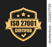 certified iso 27001 emblem on... | Shutterstock .eps vector #1532017739