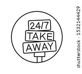 take away  24 7  sign icon....