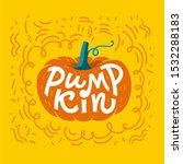 pumpkin lettering  hand drawn... | Shutterstock .eps vector #1532288183