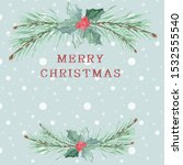 christmas stylish watercolor... | Shutterstock . vector #1532555540