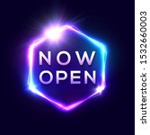now open neon text. light sign... | Shutterstock .eps vector #1532660003