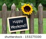 happy weekend | Shutterstock . vector #153275330
