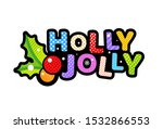Holly Jolly Christmas Pop Art...