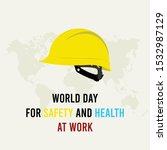 world day for safety and health ...   Shutterstock .eps vector #1532987129