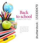 back to school. school tools on ... | Shutterstock . vector #153330470