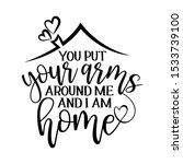 you put your arms around me and ... | Shutterstock .eps vector #1533739100