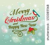 vector christmas background... | Shutterstock .eps vector #153385568