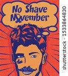 no shave november. mustache... | Shutterstock .eps vector #1533864830