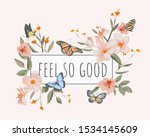 Feel Good Slogan In Vintage...