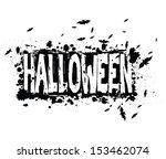 halloween grunge silhouette... | Shutterstock . vector #153462074