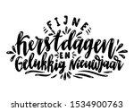 fijne kerstdagen en gelukkig...   Shutterstock .eps vector #1534900763
