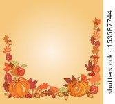thanksgiving autumn frame...   Shutterstock .eps vector #153587744