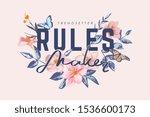 Rules Maker Slogan On Vintage...