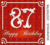 happy birthday card with number ... | Shutterstock .eps vector #153704798