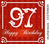 happy birthday card with number ... | Shutterstock .eps vector #153704834