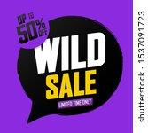 wild sale  banner design...   Shutterstock .eps vector #1537091723