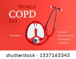 Small photo of World COPD day concept with lung symbol and stethoscope on a red background. Banner for medical campaign against chronic obstructive pulmonary disease in november.