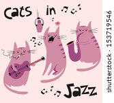 Cats In Jazz Vector Set In...