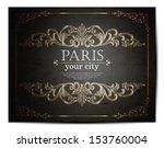 paris lettering over vintage... | Shutterstock .eps vector #153760004