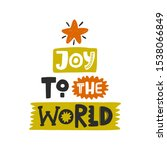 joy to the world colored... | Shutterstock .eps vector #1538066849