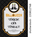 happy halloween card design.... | Shutterstock .eps vector #153812768