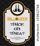 happy halloween card design.... | Shutterstock .eps vector #153812768