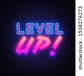 level up neon sign . gaming... | Shutterstock . vector #1538276273