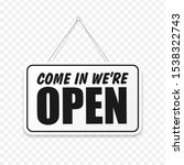 come in we're open in signboard ... | Shutterstock .eps vector #1538322743