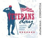 happy veterans day honoring all ... | Shutterstock .eps vector #1538345516
