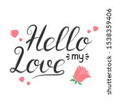 hand drawn romantic quote for...   Shutterstock .eps vector #1538359406