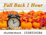 Fall Back 1 Hour Time Change...
