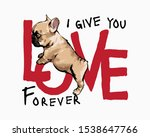 Stock vector love slogan with cartoon cute puppy standing illustration 1538647766