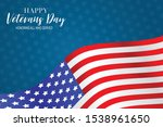 happy veterans day. honoring... | Shutterstock .eps vector #1538961650
