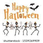 happy halloween with skeletons. ... | Shutterstock .eps vector #1539269909
