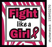 breast cancer awareness fight... | Shutterstock . vector #153953270