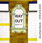 London   Nov 15  Way Out Sign ...