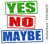 yes  no and maybe grunge rubber ... | Shutterstock .eps vector #154156619