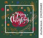 merry christmas calligraphic... | Shutterstock .eps vector #1542534683