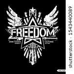 freedom slogan  t shirt... | Shutterstock .eps vector #1543440089