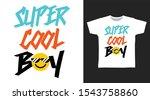 super cool boy t shirt and... | Shutterstock .eps vector #1543758860
