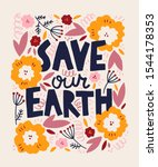 save our earth lettering print ... | Shutterstock .eps vector #1544178353