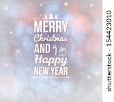 merry christmas and happy new... | Shutterstock .eps vector #154423010