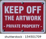 keep off artwork sign | Shutterstock . vector #154501709