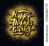 hand drawn happy thanksgiving... | Shutterstock .eps vector #1546080773