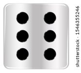 The Face Of A Dice With Six...